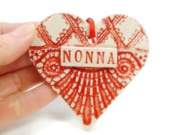 Nonna Ornament,Italian Grandmother,Christmas Ornament, Mother's Day Gift, Nonna Birthday, Valentine Heart, Grandmother Gift, Nonna Christmas