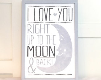 I Love You Right Up To The Moon & Back Sign