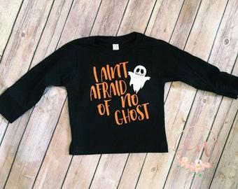 I ain't afraid of no ghost, Tshirt, long sleeve, cute halloween shirt