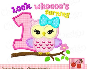 Look whoooo's turning 1 Owl Birthday Machine Embroidery Applique Design-4x4 5x5 6x6 inch
