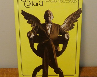 Cowardly Custard The world of Noel Coward authorized biography John Hadfield editor Hard cover, dust jacket, first edition