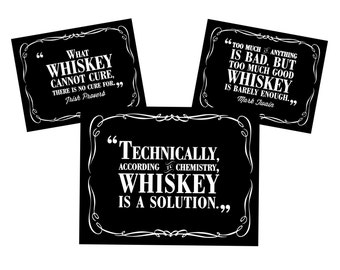 Western Inspired - 8.5x11 Whiskey Party Quote Signs - 3 Different Quotes