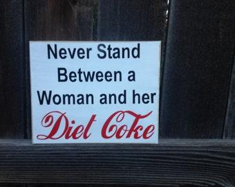 Diet Coke wood sign