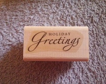 Retired Hoilday Greetings Rubber Stamp