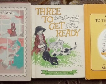 3 Mary Chalmers books Three to Get Ready, Come to the Doctor Harry, Mule in the Mail
