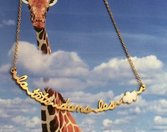 Necklace sentence head in the clouds