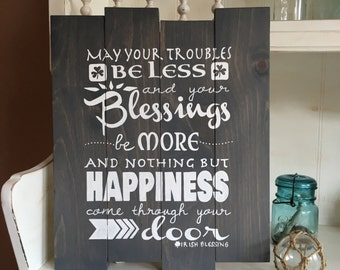 May Your Troubles Be Less Irish Blessing Wood Sign, Irish Blessing Wood Sign, May Your Troubles Be Less and Your Blessings Be More Wood Sign