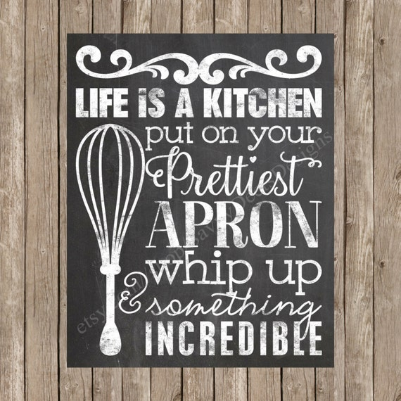 Kitchen Chalkboard Quotes: Life Is A Kitchen Quote Chalkboard Style Printable Digital
