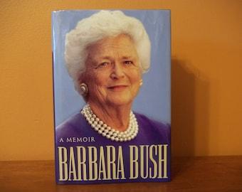 A Memoir Barbara Bush - Barbara Bush  Hardcover with Dust Jacket