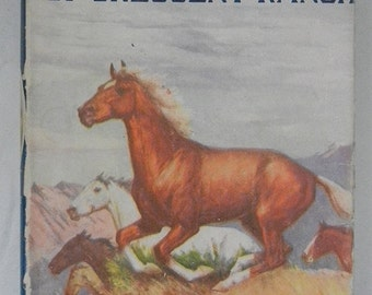 Top Horse of Crescent Ranch vintage Children's Horse Story Book Howard L. Hastings 1942