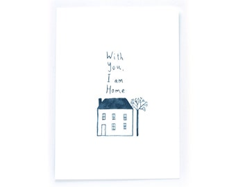 With You I Am Home - archival art print