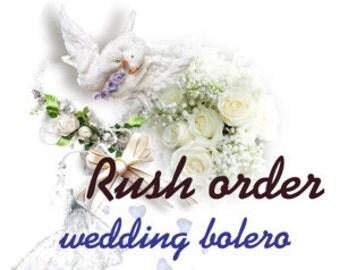 Super express shipping wedding bolero