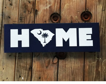 South Carolina Home - Wooden Sign