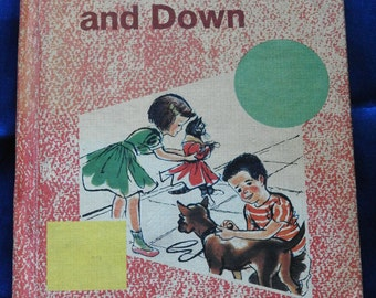 ABC ~ Up The Street And Down ~ Primer ~ School ~ Student ~ Child ~ 1965 ~ First Grade ~ Reader ~ Reading ~ Teacher ~ Class ~ Education ~ Fun