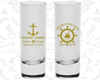 45th Birthday Shooter Glasses, Anchors Aweigh, Nautical Birthday, Anchor Birthday, Birthday Tall Shot Glasses (20023)