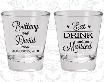 Wedding Shot Glasses (C30) Eat Drink Be Married - Wedding Favors - Wedding Glassware - Shot Glasses