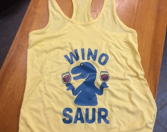 Wino Saur T-Shirt or Tank Top