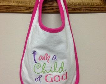 SALE!!! Baby Bib, I Am A Child of God