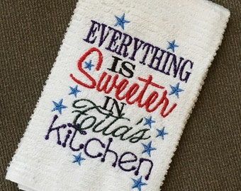 Everything is sweeter in Tita's kitchen, one towel