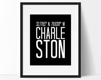 Charleston Art Print, Charleston South Carolina Art, City Art, Charleston Coordinates, Typography, Black & White Art, Charleston SC
