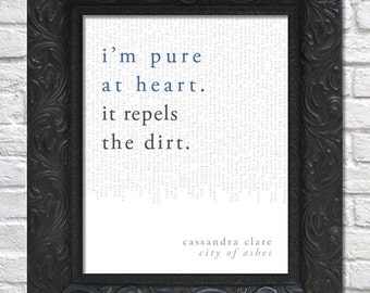 literary art print / book quote // the mortal instruments, book 2: city of ashes; cassandra clare