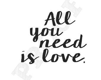 All you Need is Love Printable Portrait 8x10 Wall Art