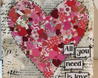Valentines Day Decor, All you need is love, Mixed media Heart Sign