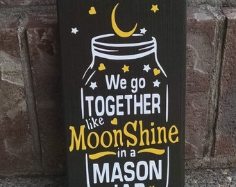 Moonshine in a Mason Jar Wood Sign/Decor