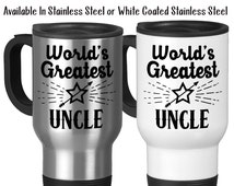 World's Greatest Uncle, Niece, Nephew, Gift For Uncles, Uncle Gift, Best Uncle, #1 Uncle, Typography 14 oz Stainless Steel Travel Mug