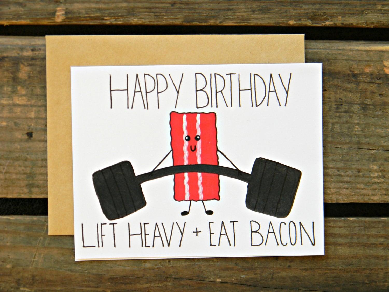 Beachbody/Crossfit/Fitness/Bacon/Paleo Birthday Card