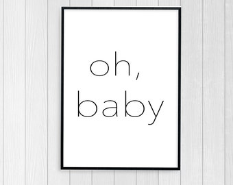 Oh Baby Nursery Art, Nursery Printable, Oh baby Nursery printable, Nursery Wall Art, Nursery Digital Download