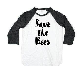 save the bees unisex Baseball Shirt  - Raglan  - bees baseball Shirt - American Made - Small, Medium, Large, XL