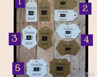 Thanks a Latte Tags • Set of 25 •  Wedding •  Favors •  Showers • Thank you gifts • coffee tag • latte coffee