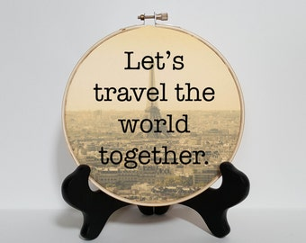 Let's travel the world together hoop