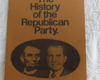 The History of the Republican Party 1854-1970