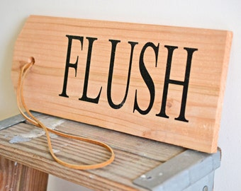 Bathroom Sign, Flush Sign, Wooden Sign, Wood Sign, Made in the USA, American Made