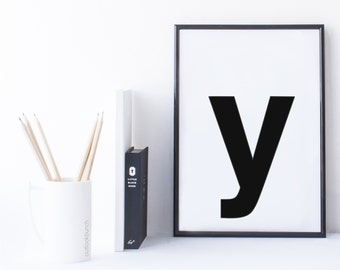 Quote Print and/or Frame - Letter 'y'