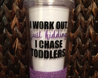 Glitter Dipped I Work Out Tumbler