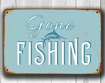 GONE FISHING SIGN, Gone Fishing Signs, Vintage style Gone Fishing sign, Gone Fishing, Gift for Fisherman, Gone Fishing Hanging Sign