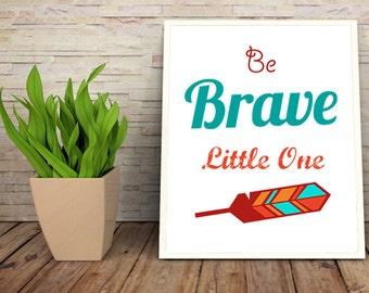 "Be Brave Little One Nursery Decor, Instant Download, Cowboys and Indians Nursery Decor, Be Brave Nursery Decor, Nursery Art 8 x 10"""
