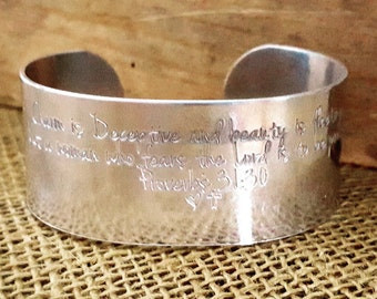 Charm Is Deceptive and Beauty is Fleeting, But A Woman Who Fears The Lord Is To Be Praised, Bible Verse Wide Cuff, Proverbs Bracelet