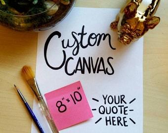 Custom Quote Canvas Dorm Decor Home Decor Quotes On Canvas Canvas Quote Art Nursery Bedroom Wedding Anniversary Gift  Canvas Quote