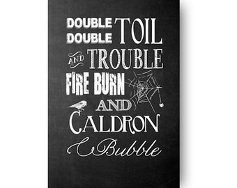 Double Double Toil and Trouble Halloween Chalkboard Poster Digital Download