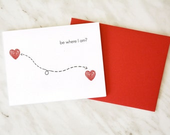 Be Where I Am / Long Distance Relationship Card / Thinking of You Card / Miss You Card