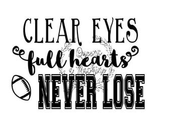 Football spirit shirt clear eyes full hearts never lose svg automatic download commercial personal use