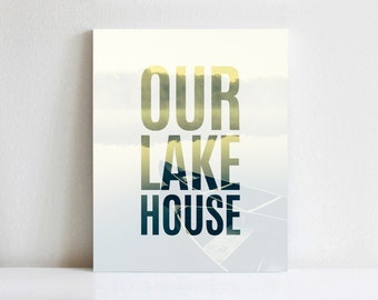 Custom Our Lake House Canvas Print | Gallery Wrapped Canvas
