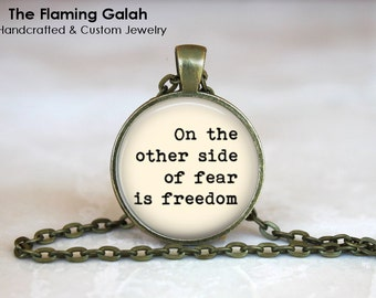 The OTHER side of FEAR is FREEDOM Pendant •  Empowerment Quote •  Motivation Quote • Gift Under 20 • Made in Australia (P0994)