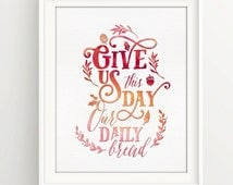 Give us this day our daily bread | Thanksgiving | fall | Prayer  | Lords Prayer