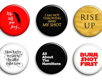 Hamilton the Musical Broadway Magnets or Pinback Buttons Set of 6