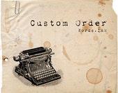 Custom order for Holly M